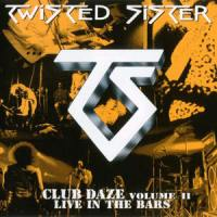 twisted-sister-club-daze-volume-2-live-in-the-bars-2001_1