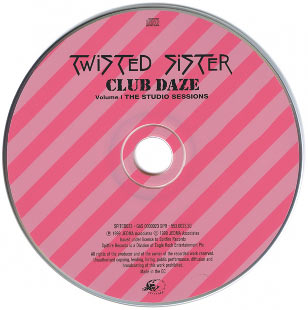 Фотография диска Альбома Twisted Sister - Club Daze Volume 1: The Studio Sessions (1999)