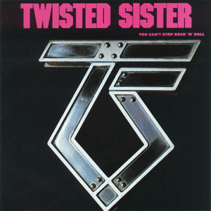 На Фото обложка альбома группы Twisted Sister - You Can't Stop Rock N Roll (1983) фотография